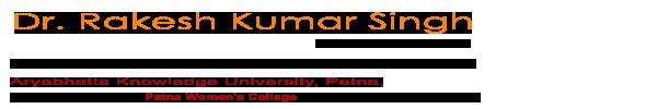 Dr Rakesh Kumar Singh